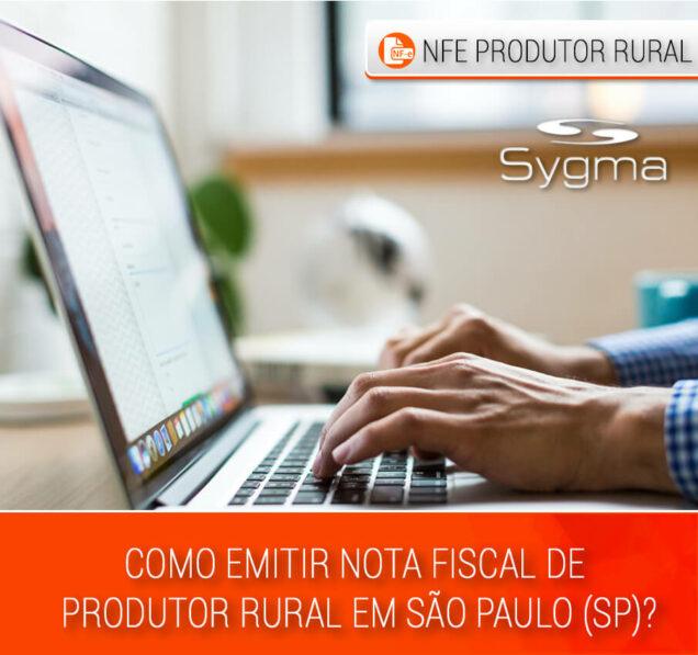 Saiba como emitir Nota Fiscal Eletrônica de Produtor Rural SP
